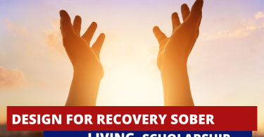 Design for Recovery Sober Living Scholarship in USA 2020