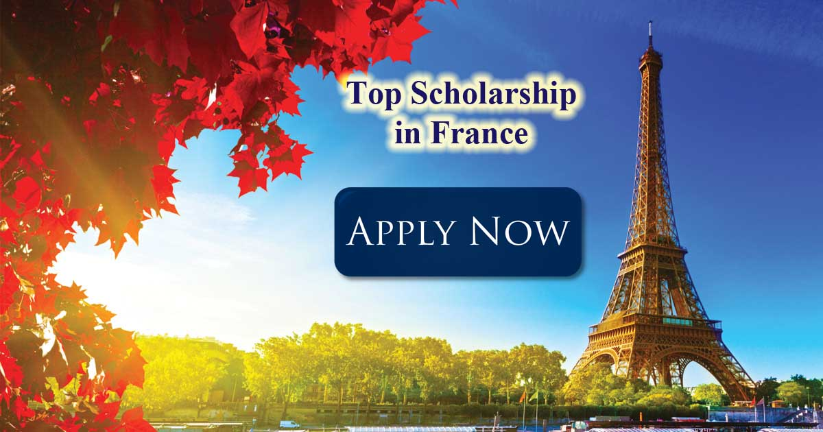 Photo of Top Scholarships to Study in France 2020/2021