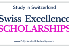 Photo of Excellence Scholarships for Swiss Government 2022/2023